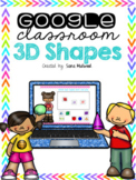 Google Classroom 3D Shapes   Distance Learning