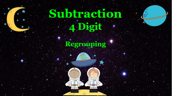Google Classroom: 4 Digit Subtraction- Regrouping
