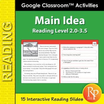Google Classroom™ Activities: Finding the Main Idea (Reading Level 2.0-3.5)