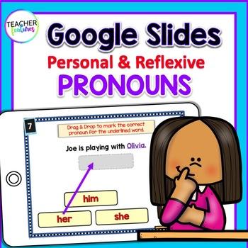 Google Classroom Activities PERSONAL & REFLEXIVE PRONOUNS 1st & 2nd Grade