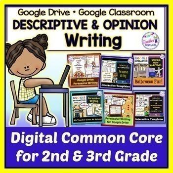 Google Classroom Third Grade PERSUASIVE & DESCRIPTIVE WRITING BUNDLE