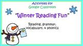 Google Classroom Activities: Winter Reading Fun