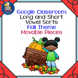 Long and Short Vowel Sort - for Google Classroom™ Fall Theme