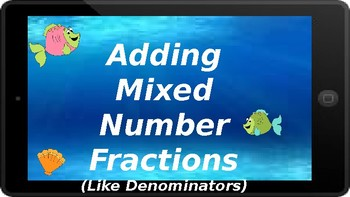 Google Classroom: Adding Mixed Numbers with Like Denominators
