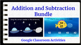 Google Classroom Addition and Subtraction Interactive Acti