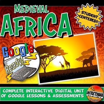 Google Classroom Africa Empires Unit Plan: Lesson Bundle Ghana, Mali, Songhai