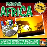 Google Classroom Africa Empires Unit: Lessons & Activities