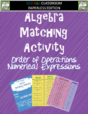 Google Classroom Algebra Matching Activity 5OA1 and 5OA2
