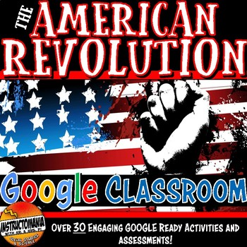 Google Classroom American Revolution Complete Unit Bundle Grades 6, 7 and 8