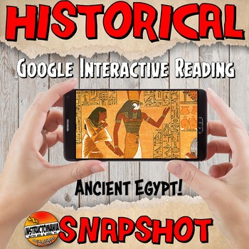 Google Classroom Ancient Egypt Snapshot Interactive Reading Activity and QUIZ