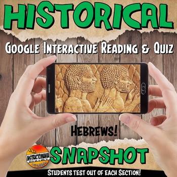Google Classroom Ancient Israel or Hebrews Snapshot Reading Activities & QUIZ