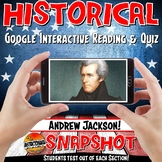 Google Classroom Andrew Jackson Historical Snapshot Interactive Reading & Quiz