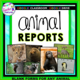 Google Classroom Writing & Research Project Templates ANIMAL REPORTS