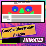 "Google Classroom Animated Header ""Mr. Silly Eyes"" Bright Red Distant Learning"