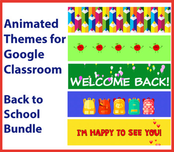 Google Classroom Animated Headers (Back to School Bundle)