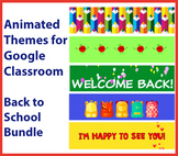Animated Google Classroom Headers (Back to School Pack) fo