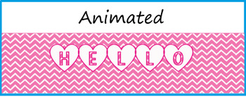 """Hello Hearts!""  Animated Google Classroom Headers/Banners"
