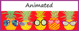 Google Classroom Animated Headers (Cool Pineapples)