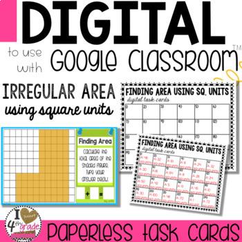 Google Classroom Area of Irregular Figures using Square Units