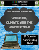 Weather and Water Cycle Google Forms Assessment