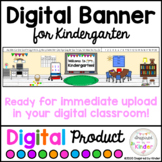 Banner (Header) For Google Classroom™ | Kindergarten | Dis