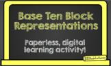 Base Ten Representations GOOGLE CLASSROOM ACTIVITY!