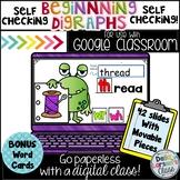 Google Classroom Beginning Digraphs for First Grade
