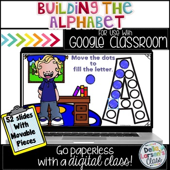 Google Classroom Build the Alphabet