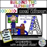 Google Classroom Build the Alphabet