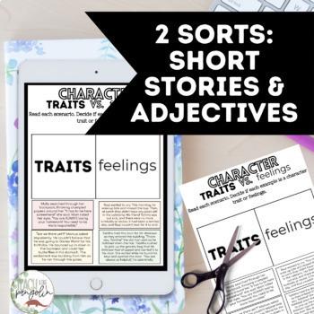 Google Classroom Character Traits vs. Feelings Sort