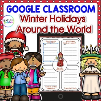 GOOGLE CLASSROOM ACTIVITIES Christmas Around The World with Informational Texts