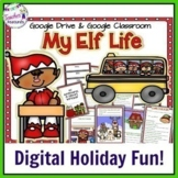 Google Classroom Christmas | Writing Prompts | MY LIFE AS SANTA'S ELF