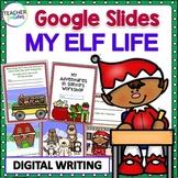 Google Classroom Christmas Writing Prompts : MY LIFE AS SANTA'S ELF