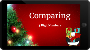 Google Classroom: Comparing 3 Digit Numbers- Christmas
