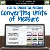 Google Classroom Converting Units of Measure Digital Interactive Notebook