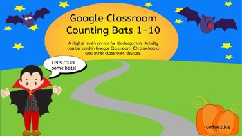 Google Classroom Counting Bats 1-10 (Digital Resource)