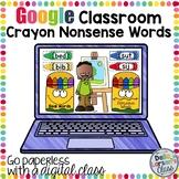 Google Classroom  Crayon Nonsense Words