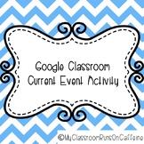 Google Classroom Current Event Activity