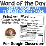 DIGITAL Word of the Day for Google Classroom: ANY Grade Level