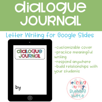 Google Classroom - Dialogue Journal