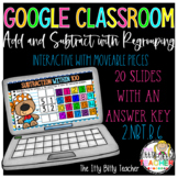 Google Classroom 2 Digit Addition and Subtraction with Reg