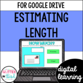 Google Classroom Digital 2nd Grade Estimating Length 2.MD.A.3