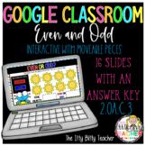 Google Classroom Digital Even and Odd 2.OA.3