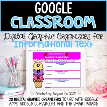Google Classroom Digital Graphic Organizers for Informational Text