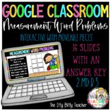 Google Classroom Digital Measurement Word Problems 2.MD.5