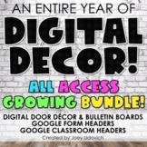 Google Classroom Distance Learning Decor: ALL ACCESS BUNDLE!