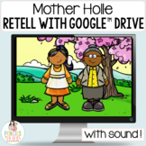 Mother Holle Google™ Slides   Digital Fairy Tale Retell and Printable Activities