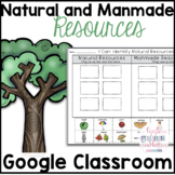 Google Classroom Distance Learning Natural and Manmade Resources Worksheets