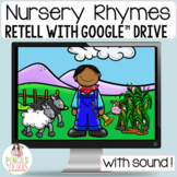 Google™ Classroom Distance Learning Nursery Rhyme Retell