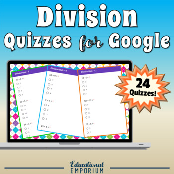 Google Classroom Division Facts Tests 0-12: Division Quiz Bundle - Mixed